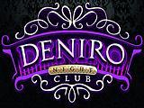 De Niro, ночной клуб